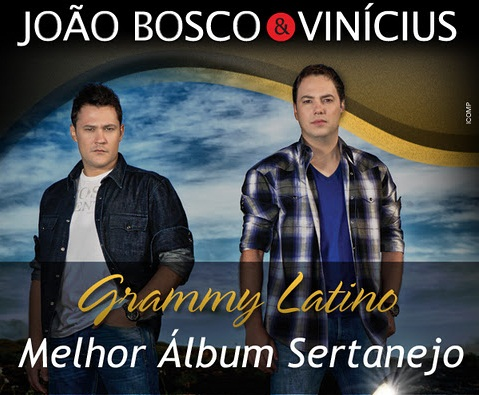 joao bosco e vinicius grammy melhor album sertanejo