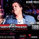 "BAIXAR "" Turbinada ""| Zé Ricardo e Thiago Baixar o mais novo sucesso de Zé Ricardo e Thiago "" Turbinada ..."