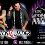 """BAIXAR """"Piriguete"""" de Carlos e Jader Baixar o novo sucesso de Carlos e Jader """"Piriguete"""" CLIQUE AQUI para baixar Piriguete ..."""