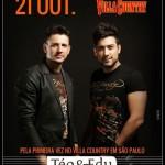 Téo e Edu se apresentam pela primeira vez no Villa Country em São Paulo no próximo domingo, dia 21. Serviço: ...