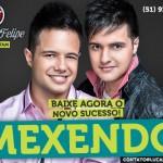"""BAIXAR """" Mexendo """" de Lucas e Felipe Baixar o novo sucesso de Lucas e Felipe """" Mexendo """" CLIQUE ..."""