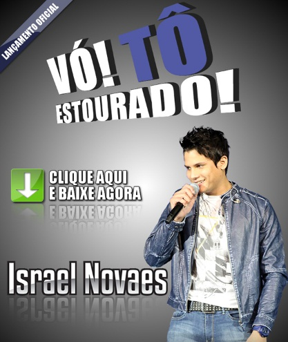 musicas do israel novaes vo to estourado