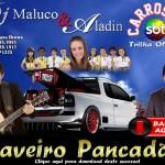 """BAIXAR """" Saveiro Pancadão """" de Dj Maluco e Aladin Baixar o novo sucesso de Dj Maluco e Aladin """" ..."""