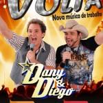 """BAIXAR a musica sertaneja """" Volta """" de Dany e Diego Baixar o novo sucesso de Dany e Diego """" ..."""