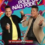"""BAIXAR """" Pode ou não Pode """" de Zé Ricardo e Thiago Baixar o novo sucesso de Zé Ricardo e ..."""