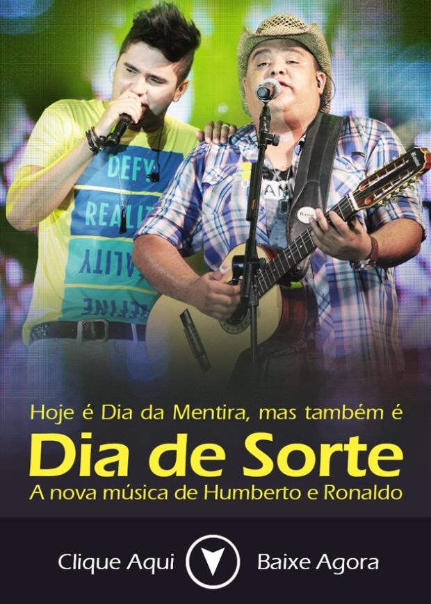 Dia De Sorte | Humberto e Ronaldo