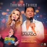 """Thaeme e Thiago agitam o palco do """"Sábado Total"""" Depois de lançar o clipe da canção """"Deserto"""", a dupla que ..."""