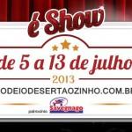 A 23ª edição do Rodeiode Sertãozinho 2013, que acontecerá de 05 a 13 de julho de 2013, no Centro de ...