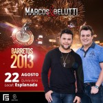A dupla sertaneja Marcos e Belutti se apresenta no próximo dia 22 de agosto na maior festa de peão do ...