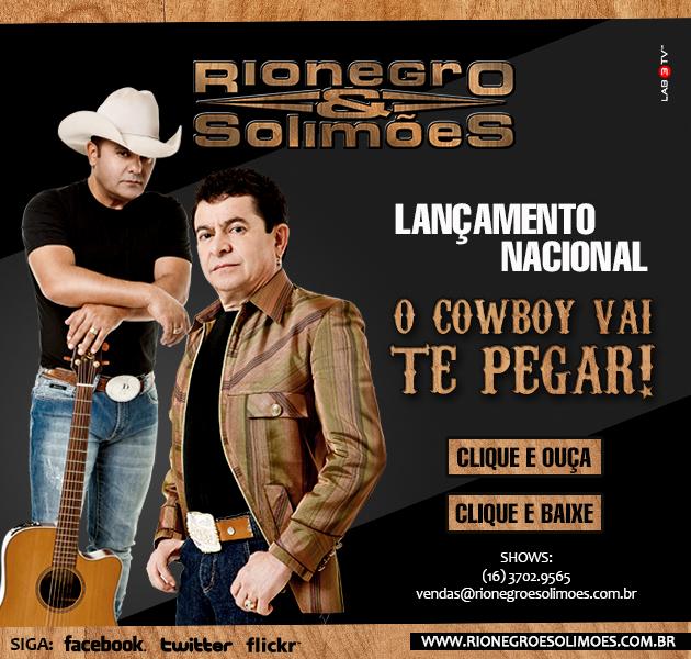 Rionegro e Solimoes ( - O Cowboy Vai Te Pegar - amazon.com