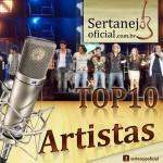 Top 10 Artistas Sertanejo Oficial – Março de 2014 1 –Paula Fernandes 2 – Almir Sater 3 – Sérgio Reis ...
