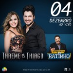 A nova formação da dupla Thaeme e Thiago já tem data de estreia na televisão: hoje, dia 04 de dezembro, ...