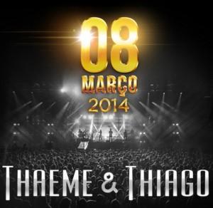 Ganhando cada vez mais destaque no cenário sertanejo, Thaeme e Thiago se preparam para mais um passo importante da carreira: a gravação do segundo DVD, que irá acontecer no dia 08 de março, no Citibank Hall, em São Paulo. O ...