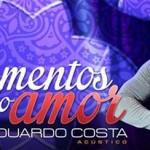 """Eduardo Costa lança a música """"Os 10 Mandamentos do Amor"""", uma moda sertaneja animada bem ao estilo de Eduardo Costa, ..."""