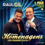O cantor Eduardo Costa será uma das atrações doPrograma Raul Gil, amanhã 01/03, onde participará pela primeira vez do quadro ...