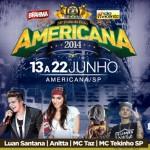 Luan santana e Anitta na Festa do Peão de Americana – 18 de Junho – 4.a feira Palco Principal:Luan Santana ...