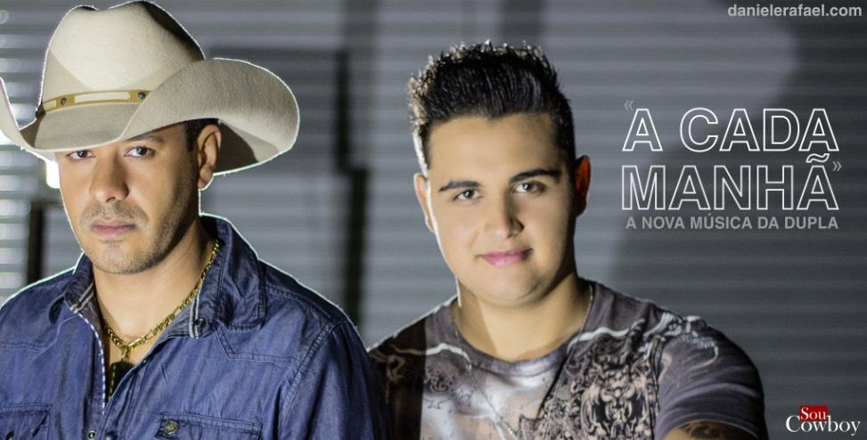 """""""A Cada Manhã"""" – Daniel e Rafael lançam clipe da sua nova música de trabalho!"""