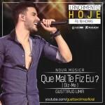 """O cantor Gusttavo Lima lançou hoje, dia 12/08, o single """"Que Mal Te Fiz Eu (Diz-me)"""". A nova faixa entrará ..."""