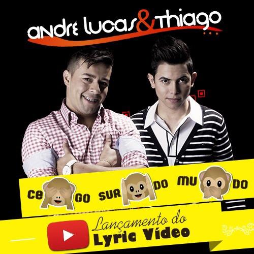 """André Lucas & Thiago lançam lyric vídeo da música """"Cego, surdo, mudo"""""""