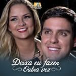 """A dupla Maria Cecília e Rodolfo lançou na última segunda-feira, dia 10, sua nova música de trabalho, """"Deixa Eu Fazer ..."""