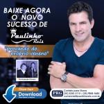 """Está sendo lançada hoje a primeira música de trabalho do novo CD de Paulinho Reis, """"Provando do Próprio Veneno"""". Gravada ..."""