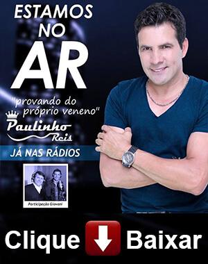 Nova música de Paulinho Reis, confira!