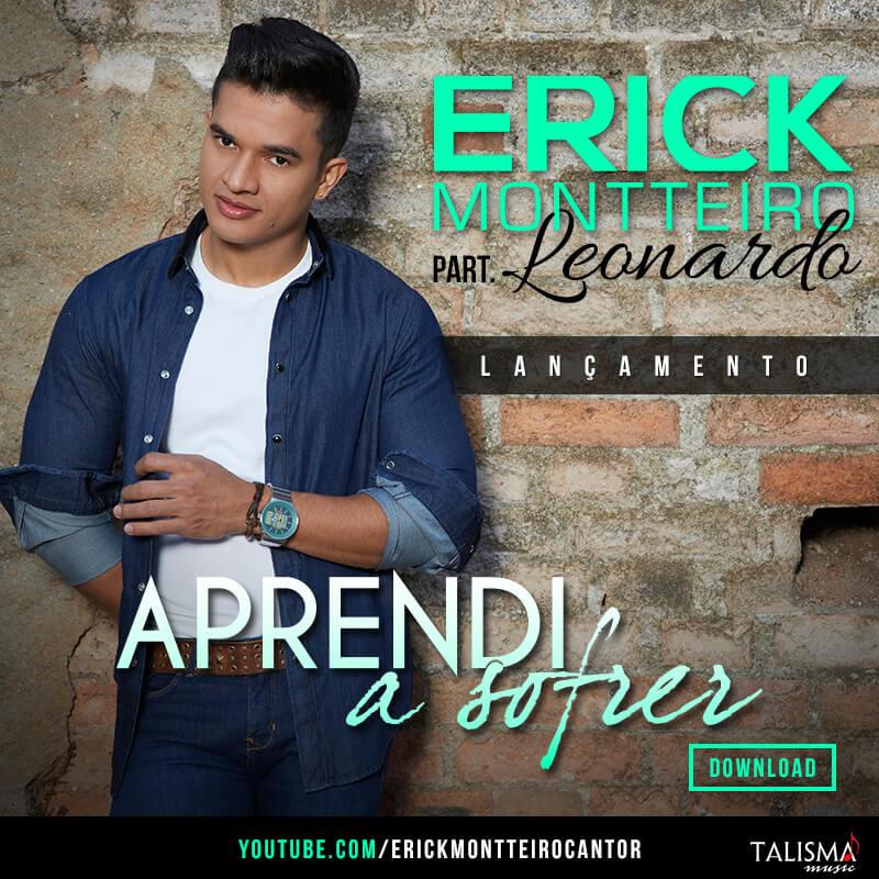 Erick Montteiro lança música com participação de Leonardo, confira!