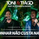 """A dupla sertaneja Toni e Tiago acabou de lançar a sua nova música de trabalho, intitulada """"Sonhar não custa nada"""", ..."""