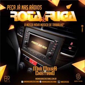 Rota de Fuga – Max Moura e Cristiano lançam nova música de trabalho Na estrada desde 2004, os irmãos Max ...