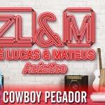 Nesta sexta-feira (06), a dupla sertaneja Zé Lucas e Mateus está lançando sua nova música de trabalho Cowboy Pegador. A ...
