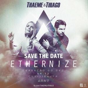 Thaeme e Thiago DVD Ethernize
