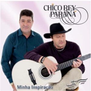 """Novo Trabalho de Chico Rey e Paraná leva o nome de """"Minha inspiração"""" e foi lançado 05 dias após a morte de Chico Rey."""