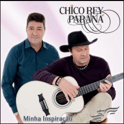 CD Minha Inspiração - Chico Rey e Paraná