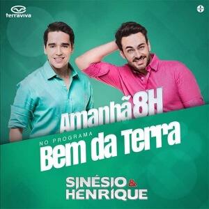 Sinésio e Henrique participam do programa Bem da Terra do canal Terra Viva desta quinta-feira (24)