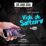 Mariana e Mateus lançam Vida de Solteiro, confira! A dupla Mariana e Mateusestá fazendo olançamento nacional, na internet e em ...