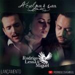 Rodrigo Lessa e Miguel lançam o terceiro single da carreira, confira!