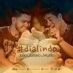 """Música Dia Lindo, João Gustavo e Murilo Dando continuidade aos lançamentos do DVD """"Dia Lindo"""", gravado emCampo Grande-MS, a duplaJoão ..."""