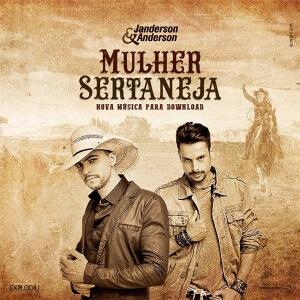 Mullher Sertaneja - Janderson e Anderson