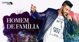 Homem de Família - Gusttavo Lima