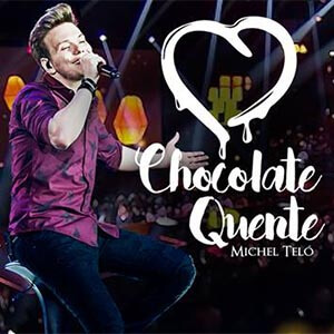 Chocolate Quente - Michel Teló