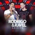 CD/DVD – Rodrigo e Ravel – Ao Vivo em Maringá Os paranaenses Rodrigo e Ravelescolheram a cidade de Maringá (PR), ...