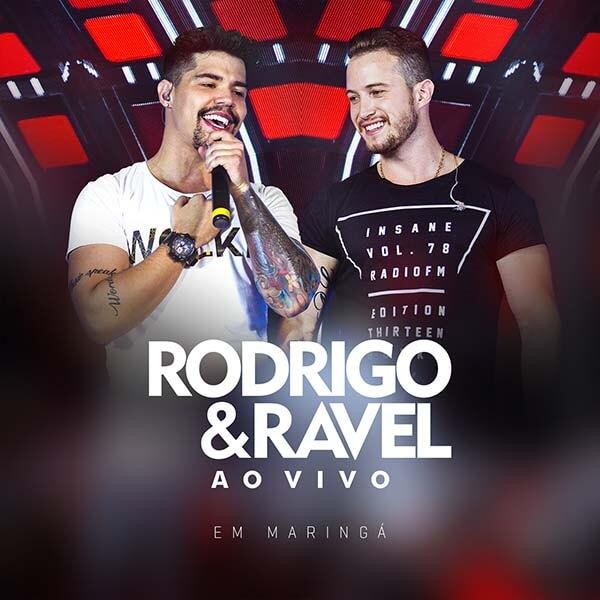 Rodrigo e Ravel - Ao Vivo em Maringá