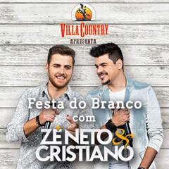 Festa do Branco com Zé Neto e Cristiano