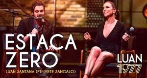 Estaca Zero - Luan Santana part. Ivete Sangalo