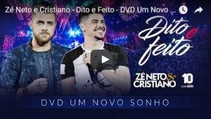 Dito e Feito – Zé Neto e Cristiano Os sertanejosZé Neto & Cristiano lançaram nesta sexta-feira (13), a canção Hoje ...