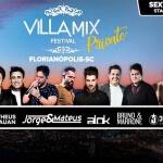 Villa Mix Private desembarca em Florianópolis (SC) no feriado de 21 de abril
