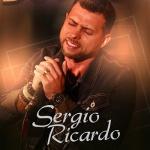 Sérgio Ricardo lança sua nova música de trabalho, confira!