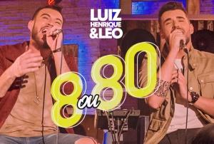 8 ou 80: Luiz Henrique e Léo lançam novo EP