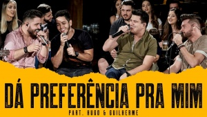 Da Preferência Pra Mim - João Fernando e Gabriel