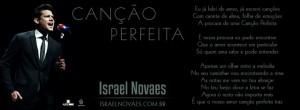 """O """"Cara do Arrocha"""", Israel Novaes, lançou ontem, para todo Brasil, a música """"Canção Perfeita"""". O cantor pretende a partir deste trabalho, mostrar uma versão que foi pouco explorada, que é o romantismo, desta vez o cantor está apresentando um ..."""